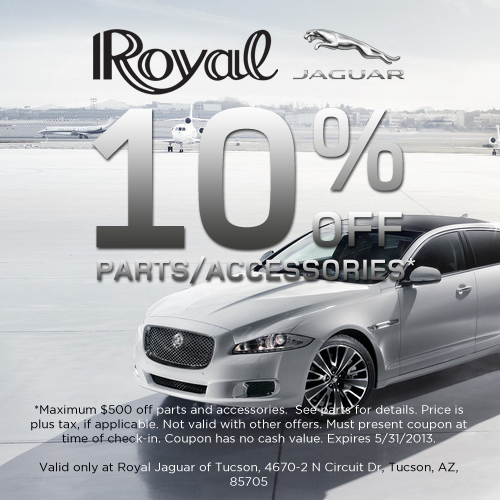 10 percent off parts and accessories at Royal Jaguar of  Tucson